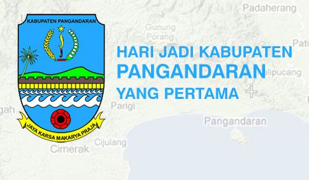 Hari Ini Kabupaten Pangandaran Berulang Tahun Yang Pertama