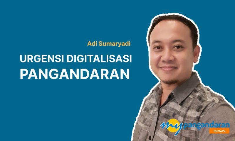 Digitalisasi Pangandaran, Sebuah Upaya Membuat Pangandaran Lebih Canggih